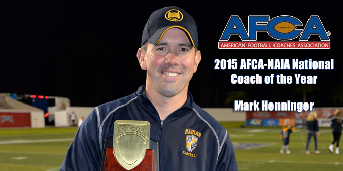 Henninger Named 2015 AFCA-NAIA National Coach of the Year
